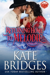Front Cover of RETURNING HOME TO MELODIE by Kate Bridges